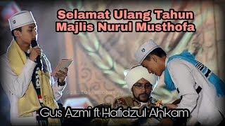 Video Selamat Ulang Tahun Nurul Musthofa - Gus Azmi Hafidzul Ahkam di Monas  Full HD MP3, 3GP, MP4, WEBM, AVI, FLV Agustus 2018