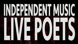 Independent Music - Episode 5 - Live Poets