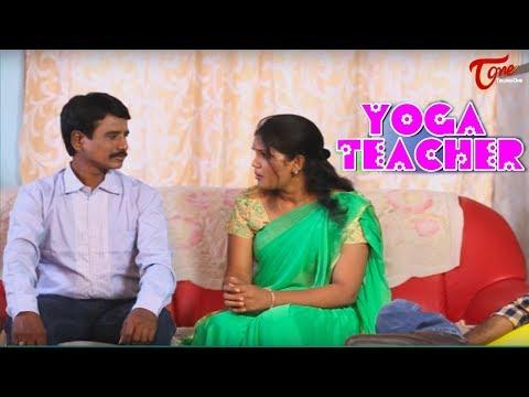 Yoga Teacher    Telugu Short Film 2017    By Jhaggon