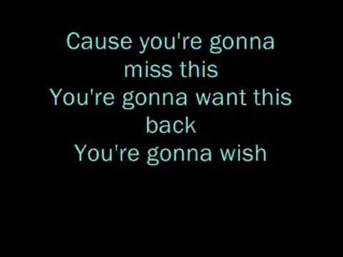 you're gonna miss this lyrics