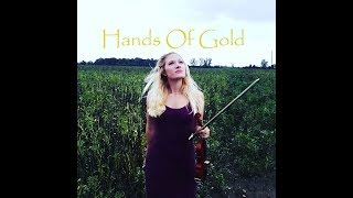 Hands of Gold performed on Game of Thrones Series 7 by Ed Sheeran, reworked for violin by Hannah Woolmer. Hannah Woolmer is a classical concert violinist ...