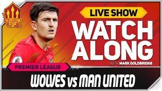 Video Wolves vs Manchester United with Mark Goldbridge LIVE MP3, 3GP, MP4, WEBM, AVI, FLV Agustus 2019
