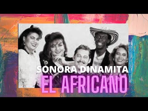 Sonora Dinamitael Africano Calixto Ochoa