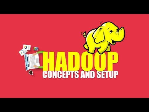 Learn Hadoop Concepts And Setup | Eduonix