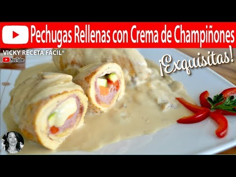 PECHUGAS RELLENAS CON CREMA DE CHAMPIÑONES | Vicky Receta Facil