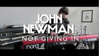 John Newman - 'Not Giving In' (Live)