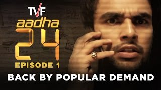 Video Aadha 24 Episode 01 | BACK BY POPULAR DEMAND MP3, 3GP, MP4, WEBM, AVI, FLV April 2018