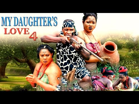 My Daughter's Love  Season 4 - 2016 Latest Nigerian Nollywood Movie