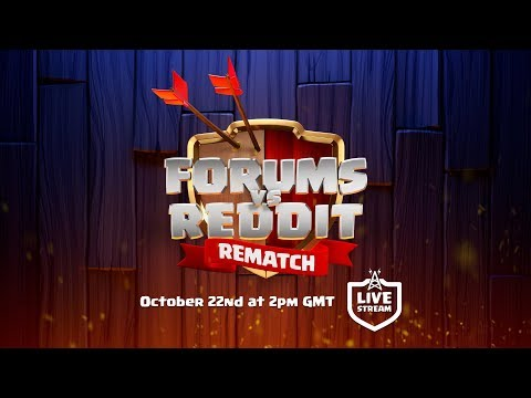 Clash of Clans - Forums vs Reddit REMATCH Livestream Announcement