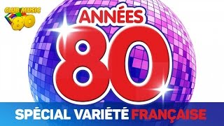 Download Lagu Best of Années 80 - Spécial Variété Française Mp3