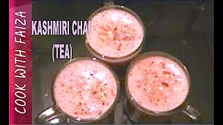 KASHMIRI CHAI (TEA) *COOK WITH FAIZA*