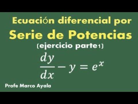 42.  Ecuaciones Diferenciales con serie de potencias ejercicio 2 (parte 1)