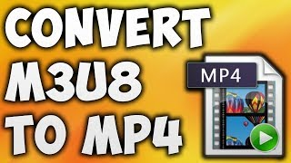 Video how to convert m3u8 format to MP4 MP3, 3GP, MP4, WEBM, AVI, FLV September 2018