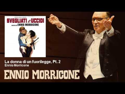 Ennio Morricone - La donna di un fuorilegge, Pt. 2 - Svegliati E Uccidi (1966)