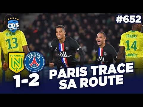 Nantes vs Paris SG (1-2) LIGUE 1 - Débrief / Replay #652 - #CD5