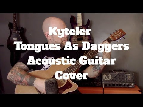 Black Metal On An Acoustic Guitar – Kyteler – Tongues As Daggers