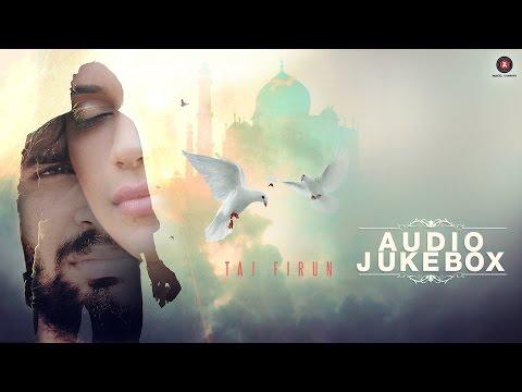 Taj Firun - Audio Jukebox | Vijay Prakash Sharma &