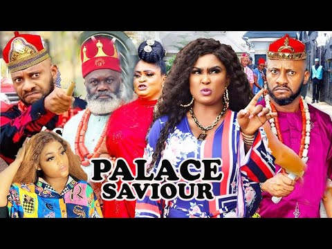 PALACE SAVIOUR Complete Part 1&2- [NEW MOVIE] YUL EDOCHIE LATEST NIGERIAN NOLLYWOOD MOVIE 2021