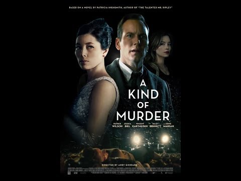 A MODERN FILM NOIR: A KIND OF MURDER (2016)