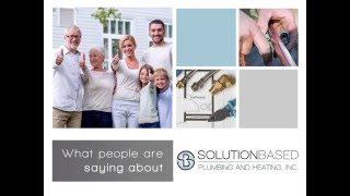 What people are saying about Solution Based Plumbing & Heating