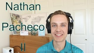 Nathan Pacheco II Album Review (In depth with music samples)