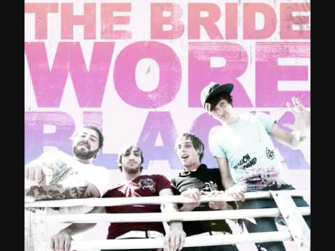 Stage Dives and High Fives - The Bride Wore Black (lyrics)