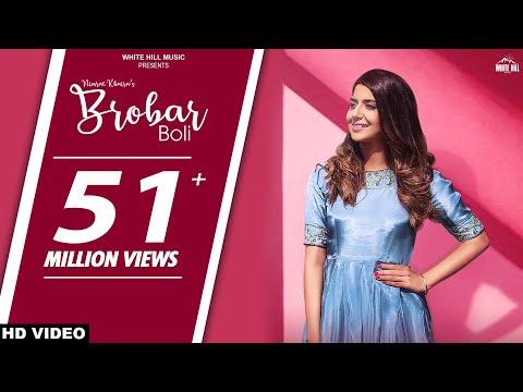 New Punjabi Songs 2018 : Brobar Boli (Full Song) Nimrat Khaira - Maninder Kailey - DesiRoutz - WHM