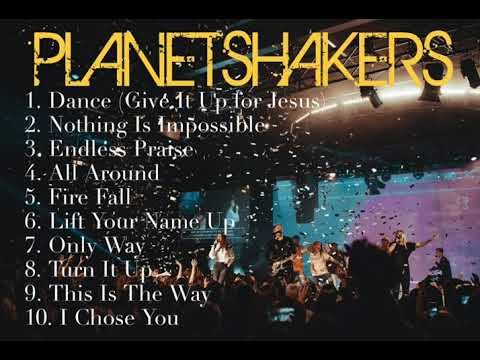 Planetshakers Non-Stop Praise and Worship Songs