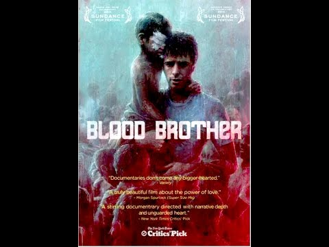 Blood Brother Documentary