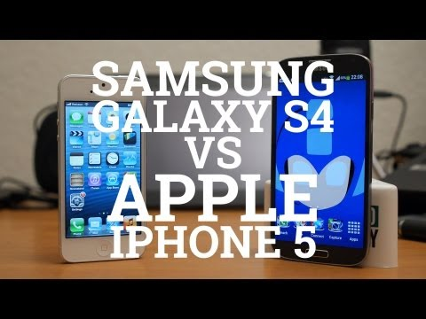 Samsung Galaxy S4 vs Apple iPhone 5