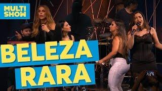 image of Beleza Rara | Anitta + Ivete + Simone e Simaria | Música Boa Ao Vivo | Multishow