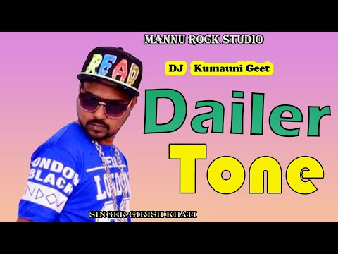 Video New Kumauni Song 2018   Dailer Tone   Rimix DJ Kumauni Song   Mannu Rock download in MP3, 3GP, MP4, WEBM, AVI, FLV January 2017