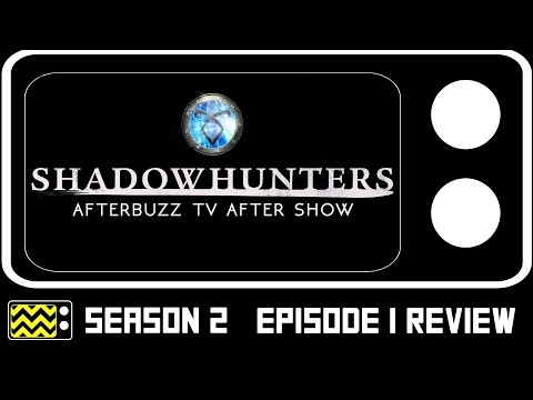 Shadowhunters Season 2 Episode 1 Review & After Show   AfterBuzz TV