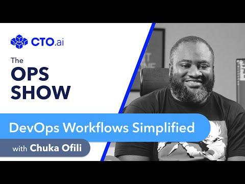 📺 EP15: DevOps Workflows Simplified w/ Chuka Ofili, Google Developer Expert & Gigster Engineer