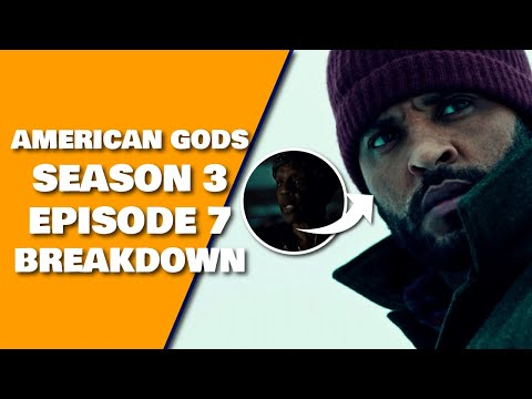 American Gods Season 3 Episode 7 Breakdown, Review, Recap & Book Differences | 3x08 Preview