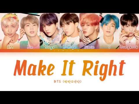 BTS-  Make It Right( 방탄소년단-Make It Right) [Color Coded Lyrics/Han/Rom/  Eng/ 가사]