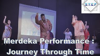 Merdeka 2015 Performance   Journey Through Time   S T E P   Ldf   Apu