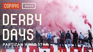 Download Video The Most Intense Atmosphere in Football - Partizan v Red Star | Derby Days MP3 3GP MP4