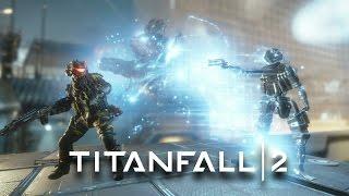 Titanfall 2 - The War Games Gameplay Trailer by GameSpot