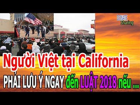Video Người Việt tại California PH,Ả,I L,Ư,U Ý NG,A,Y đến L,U,Ậ,T 2018 n,ế,u kh,ô,ng... - Donate Sharing download in MP3, 3GP, MP4, WEBM, AVI, FLV January 2017