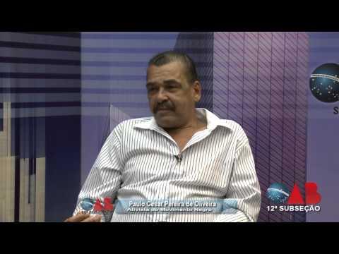 OAB na TV On Line – nº 33 – 12ª SUBSEÇÃO OAB/SP – ENTREVISTADO – Paulo Cesar de Oliveira