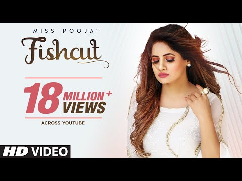 Miss Pooja  Fishcut Full Official Video Dj Dips  Latest Punjabi Songs 2019
