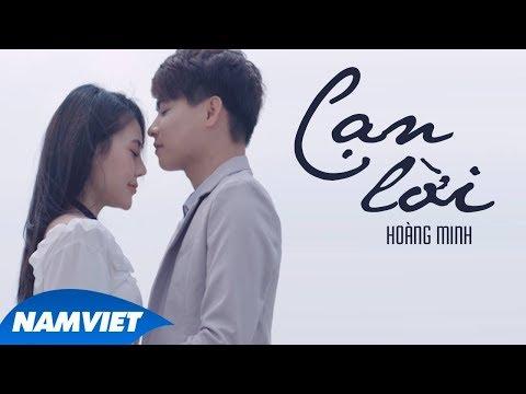 Cạn Lời - Hoàng Minh (MV Official) - Thời lượng: 8:05.