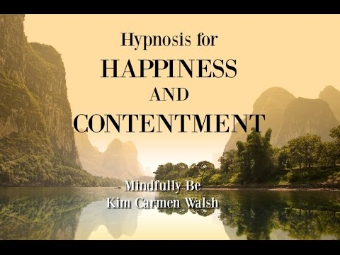 Hypnotherapy for happiness and contentment