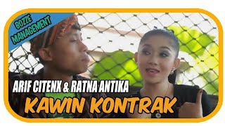 ARIF CITENX & RATNA ANTIKA - KAWIN KONTRAK [ OFFICIAL KARAOKE MUSIC VIDEO ]