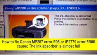 How to fix Canon MP287 error E08 and iP2770 error 5B0