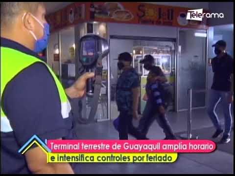 Terminal terrestre de Guayaquil amplía horario e intensifica controles por feriado