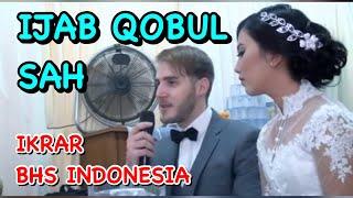 Video Bule Akad Nikah & Berikrar Pakai Bhs Indonesia- Marriage Solemnization MP3, 3GP, MP4, WEBM, AVI, FLV Agustus 2017