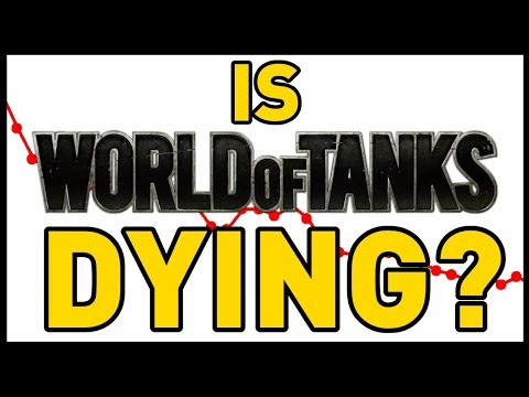 Is World of Tanks Dying?