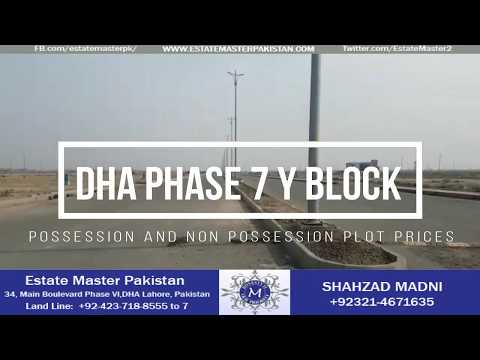 DHA LAHORE PHASE 7 Y BLOCK –  POSSESSION & NON POSSESSION PLOT PRICES